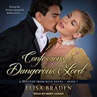 Confessions of a Dangerous Lord (Rescued from Ruin, #6)