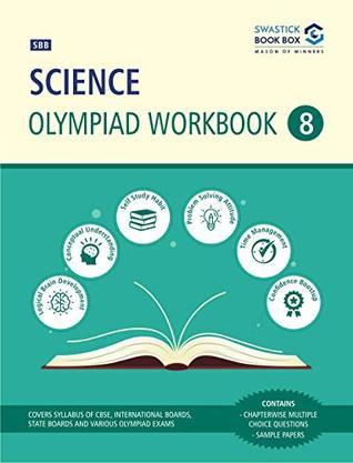 Science Olympiad Workbook - Class 8 by Swastick Book Box