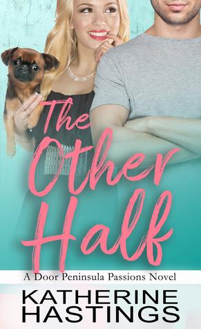 The Other Half (Door Peninsula Passions, #1)