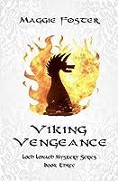 Viking Vengeance: Loch Lonach Mysteries: Book Three