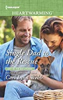 Single Dad to the Rescue (City by the Bay Stories)