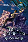Time of Daughters I (Time of Daughters, #1)