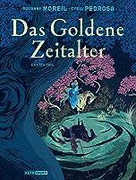 Das Goldene Zeitalter (Das Goldene Zeitalter, #1)