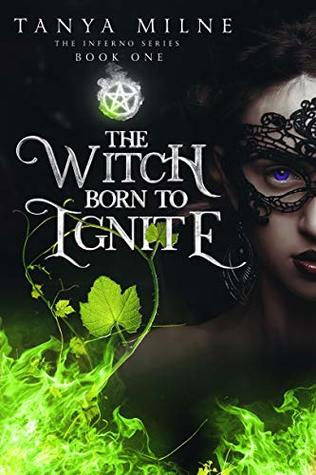 The Witch Born to Ignite (Inferno Book 1)