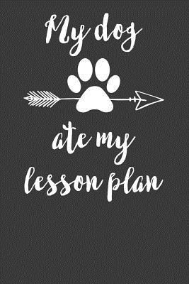 Get My Dog Ate My Lesson Plan Image