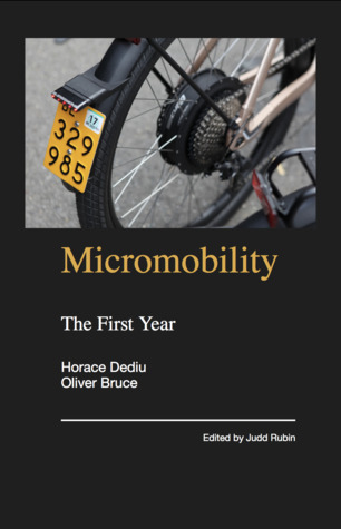 Micromobility: The First Year