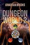 Dungeon World 2 (Dungeon World #2)