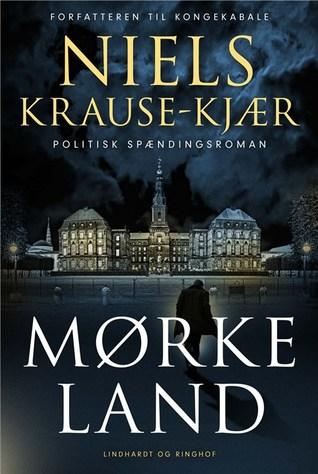 Mørkeland by Niels Krause-Kjær
