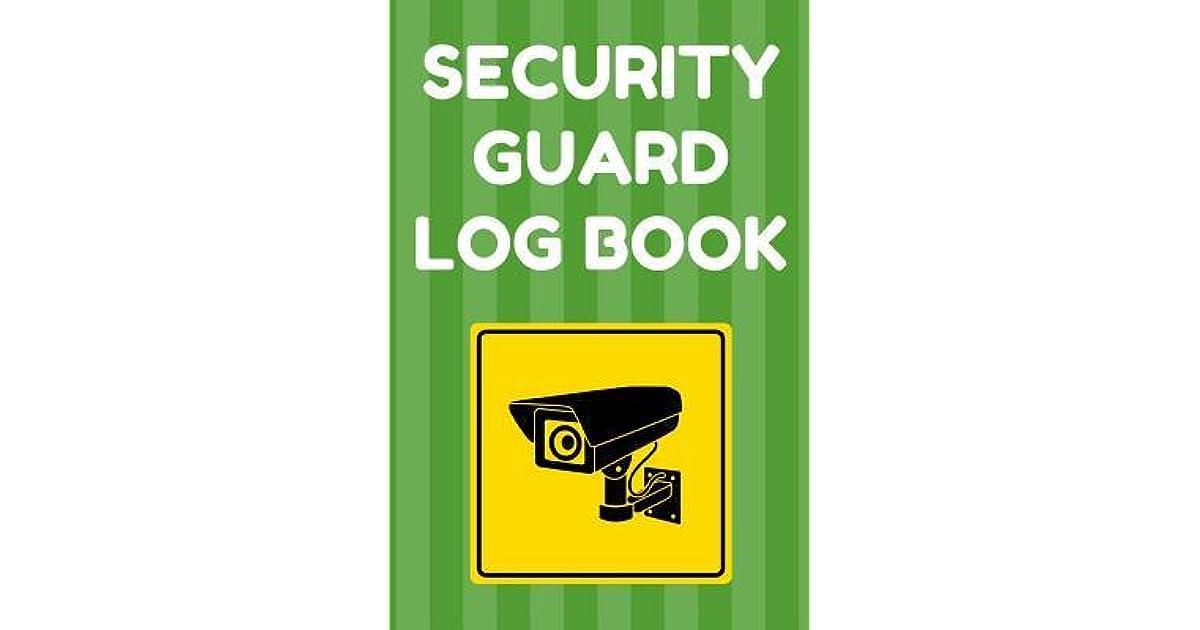 Security Guard Log Book Security Incident Report Book