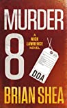 Murder 8 (Nick Lawrence #5)