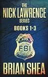 The Nick Lawrence Series (Nick Lawrence #1-3)