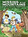 Missing in the Mountains (The Adventures of Wren and Frog Book 1)
