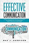 Effective Communication by Max J. Harrison