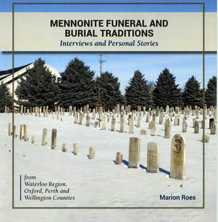 Mennonite Funeral and Burial Traditions by Marion Roes