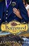 Borrowed: The Enchanted Wedding Dress (The MacLellan Sisters Trilogy Book 2)