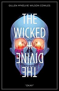 The Wicked + The Divine, Vol. 9: Okay (the wicked + the divine #9)