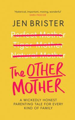 The Other Mother by Jen Brister
