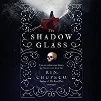 The Shadow Glass (The Bone Witch #3)