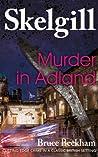 Murder in Adland (DI Skelgill Investigates, #1)