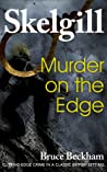 Murder on the Edge (DI Skelgill Investigates, #3)