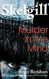 Murder in the Mind (Detective Inspector Skelgill Investigates Book 6)