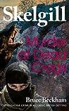 Murder at Dead Crags (DI Skelgill Investigates, #10)