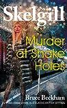 Murder at Shake Holes by Bruce Beckham