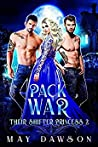 Pack War (Their Shifter Princess #2) ebook review