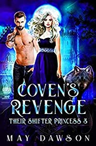 Coven's Revenge (Their Shifter Princess #3)