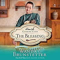 The Blessing (The Amish Cooking Class, #2)