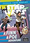Journey to Star Wars: The Rise of Skywalker A Finn & Poe Adventure (Star Wars)