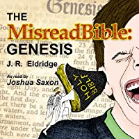 The MisreadBible: Genesis
