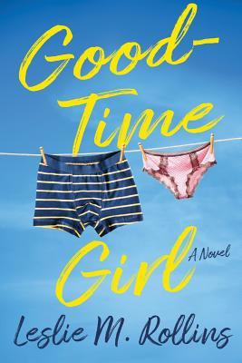 Good-Time Girl by Leslie M. Rollins