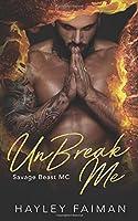 UnBreak Me (Savage Beast MC)