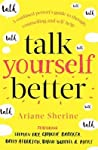 Talk Yourself Better by Ariane Sherine
