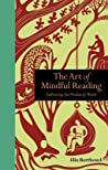The Art of Mindful Reading: Embracing the Wisdom of Words