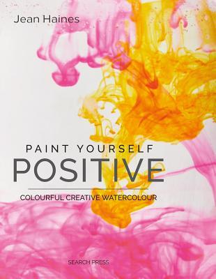 Paint Yourself Positive - Limited Edition