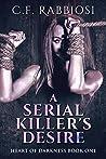 A Serial Killer's Desire (Heart Of Darkness #1)