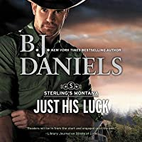 Just His Luck: The Sterling's Montana Series, book 3 (Sterling's Montana Series, 3)