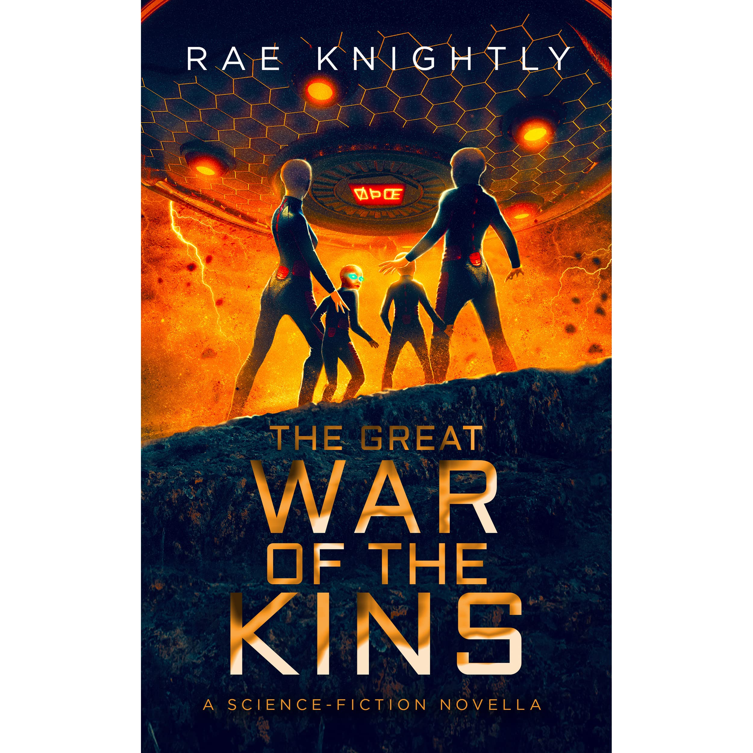 The Great War of the Kins by Rae Knightly