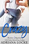 Crazy by Adriana Locke