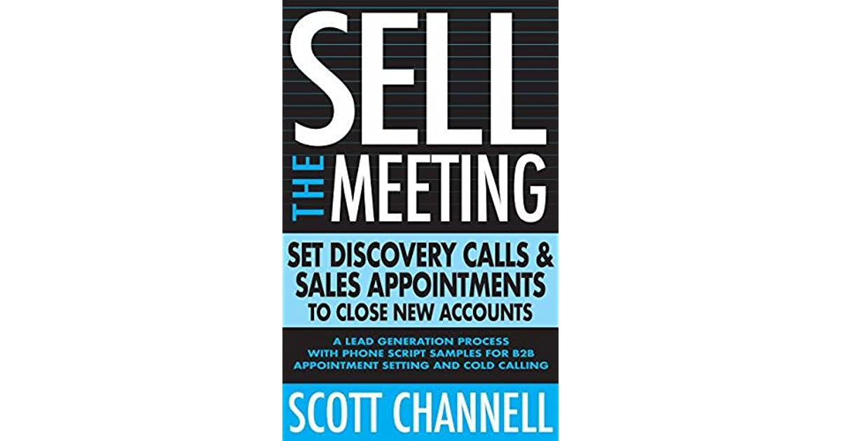 Sell The Meeting: Set Discovery Calls & Sales Appointments