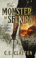 The Wrath of Silence (The Monster of Selkir, #6)