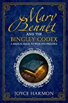 Mary Bennet and the Bingley Codex (Regency Mage #1)