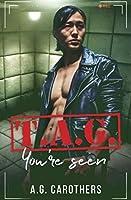 T.A.G. You're Seen (The Assassins' Guild)