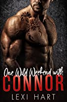 One Wild Weekend with Connor (One Wild Weekend with, #1)