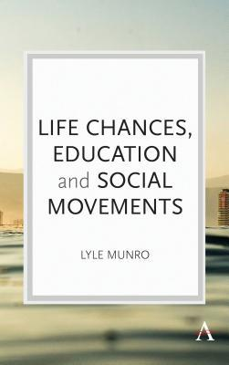Life Chances, Education and Social Movements