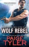 Wolf Rebel (SWAT, #10)