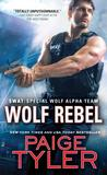 Wolf Rebel (SWAT, #10)