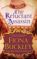 The Reluctant Assassin: An Elizabethan Mystery